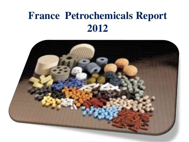 France Petrochemicals Report            2012