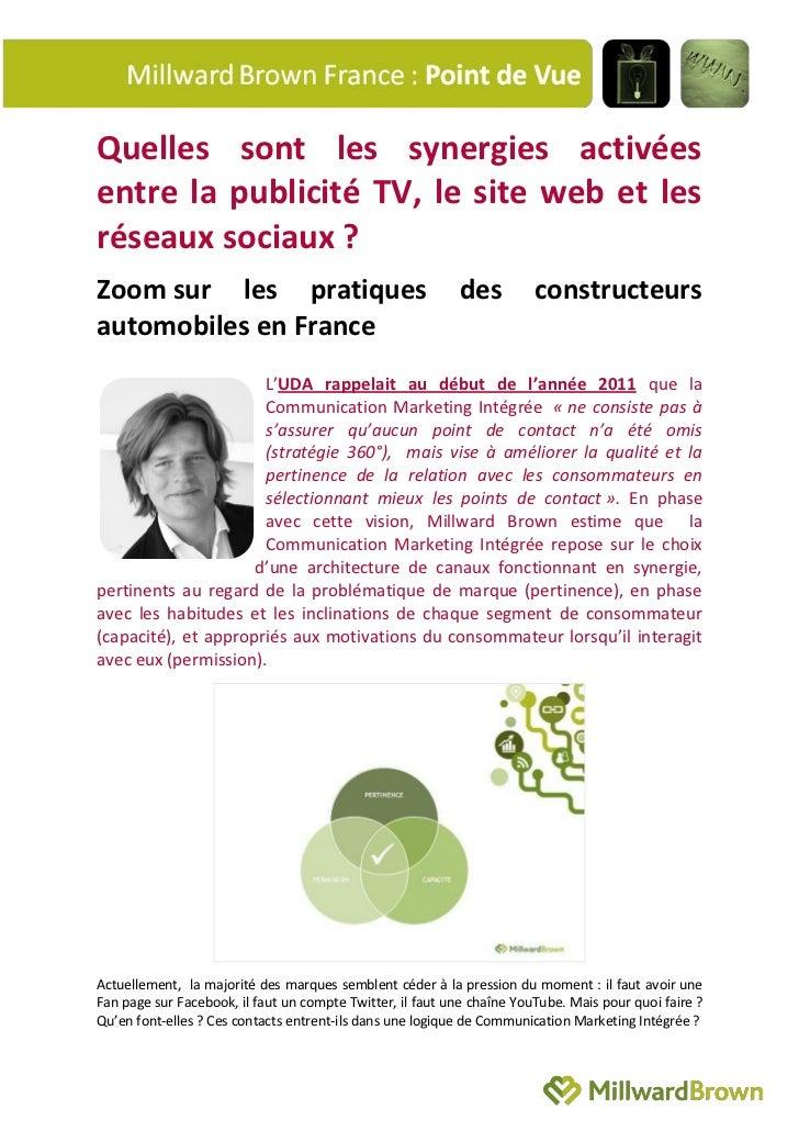 Quelles sont les synergies activéesentre la publicité TV, le site web et lesréseaux sociaux ?Zoom sur les pratiques       ...