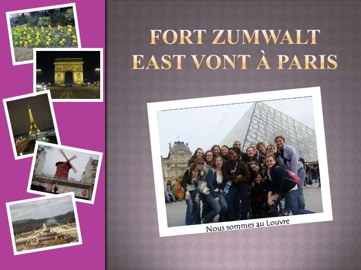 Fort Zumwalt East vont à Paris<br />Nous sommes au Louvre<br />