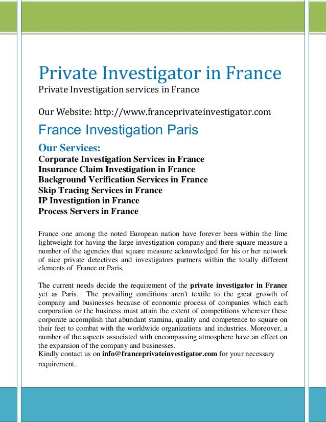 Private Investigator in France Private Investigation services in France Our Website: http://www.franceprivateinvestigator....