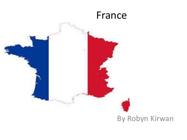 France  By Robyn Kirwan