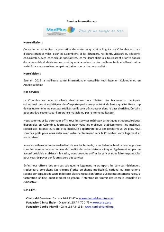 Services internationauxNotre Mission :Conseiller et superviser la prestation de santé de qualité à Bogota, en Colombie ou ...