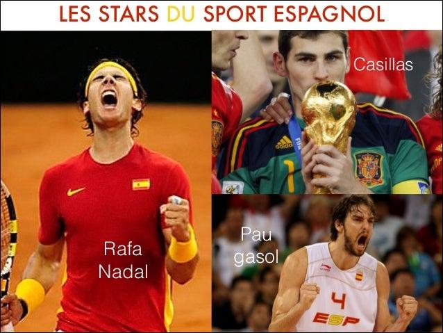 LES STARS DU SPORT ESPAGNOL Casillas  Rafa Nadal  Pau gasol
