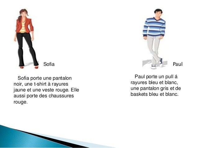 Sofia Paul Sofia porte une pantalon noir, une t-shirt à rayures jaune et une veste rouge. Elle aussi porte des chaussures ...
