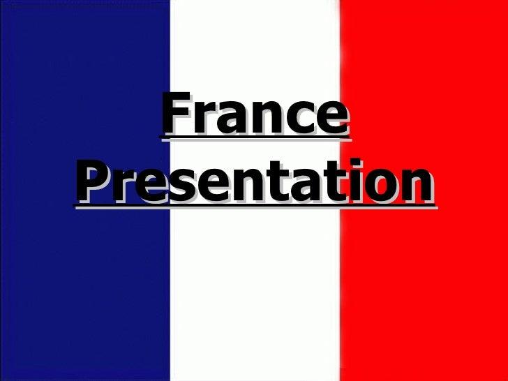 France Presentation