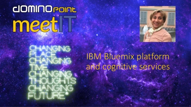 IBM Bluemix platform and cognitive services