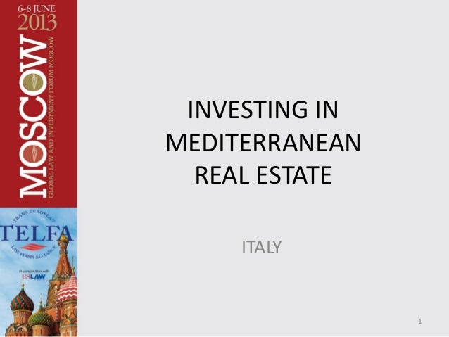 INVESTING IN MEDITERRANEAN REAL ESTATE ITALY 1
