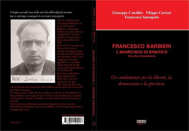 ISBN 9788890504013  10,00 euro  G. Candido - F. Curtosi - F. Santopolo  Nato in Calabria a San Costantino di Briatico, la ...