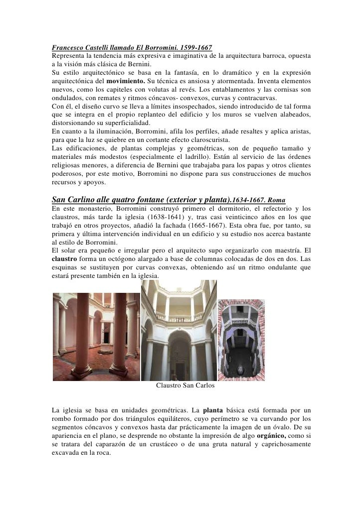 Francesco Castelli llamado El Borromini. 1599-1667Representa la tendencia más expresiva e imaginativa de la arquitectura b...