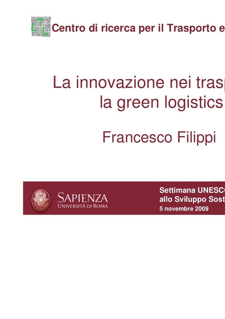 L'innovazione nei trasporti e la green logistics
