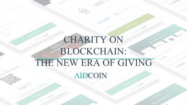 CHARITY ON BLOCKCHAIN: THE NEW ERA OF GIVING ΛIDCOIN