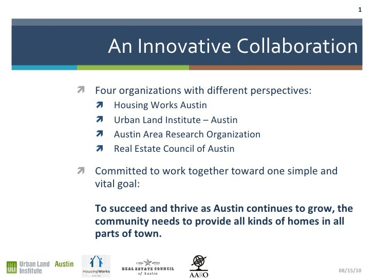 An Innovative Collaboration <ul><li>Four organizations with different perspectives: </li></ul><ul><ul><li>Housing Works Au...