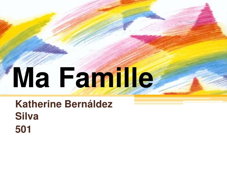 Ma Famille<br />Katherine Bernáldez Silva<br />501<br />