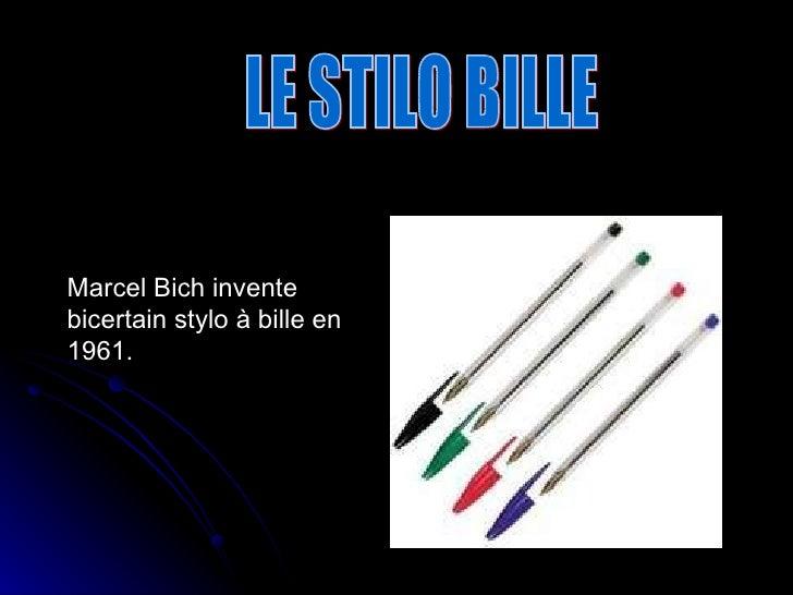 Marcel Bich invente bicertain stylo à bille en 1961.  LE STILO BILLE