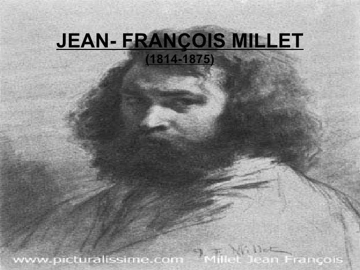 JEAN- FRANÇOIS MILLET (1814-1875)