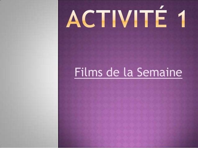 Films de la Semaine