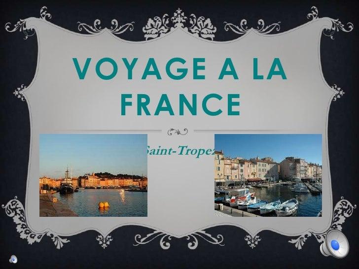 VOYAGE A LA  FRANCE   Saint-Tropez