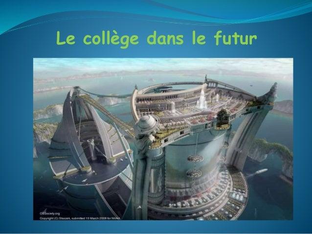 Le collège dans le futur