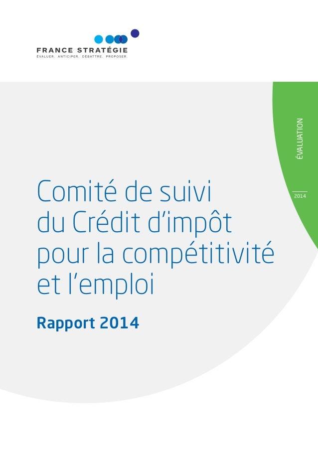 ÉVALUATION 2014 Comité de suivi du Crédit d'impôt pour la compétitivité et l'emploi Rapport 2014