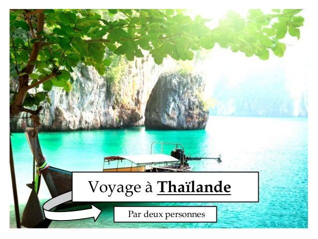 Voyage à Thaïlande  Par deux personnes