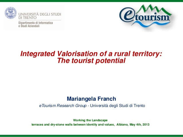 Integrated Valorisation of a rural territory:The tourist potentialWorking the Landscapeterraces and dry-stone walls betwee...