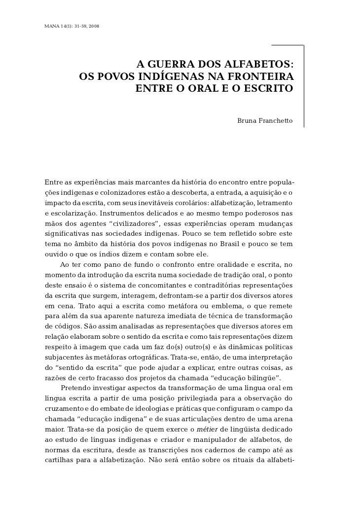 MANA 14(1): 31-59, 2008                      A GUERRA DOS ALFABETOS:              OS POVOS INDÍGENAS NA FRONTEIRA         ...