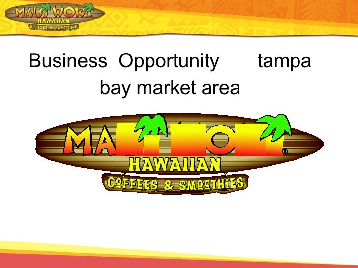 Business  Opportunity  tampa bay market area