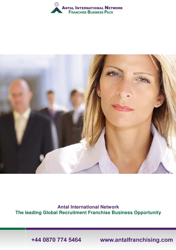Antal International Network The leading Global Recruitment Franchise Business Opportunity