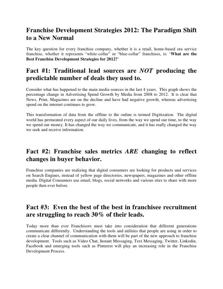 Franchise Development Strategies 2012: The Paradigm Shiftto a New NormalThe key question for every franchise company, whet...