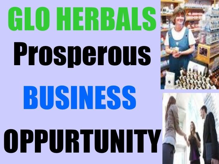 GLO HERBALS Prosperous  BUSINESSOPPURTUNITY