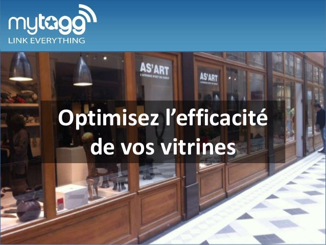 Slide d'accueil  Optimisez l'efficacité de vos vitrines