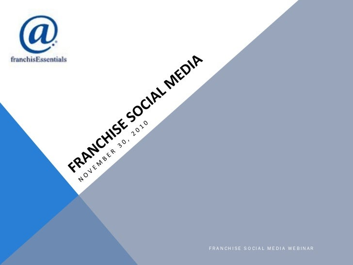 Franchise Social Media - Webinar Presentation