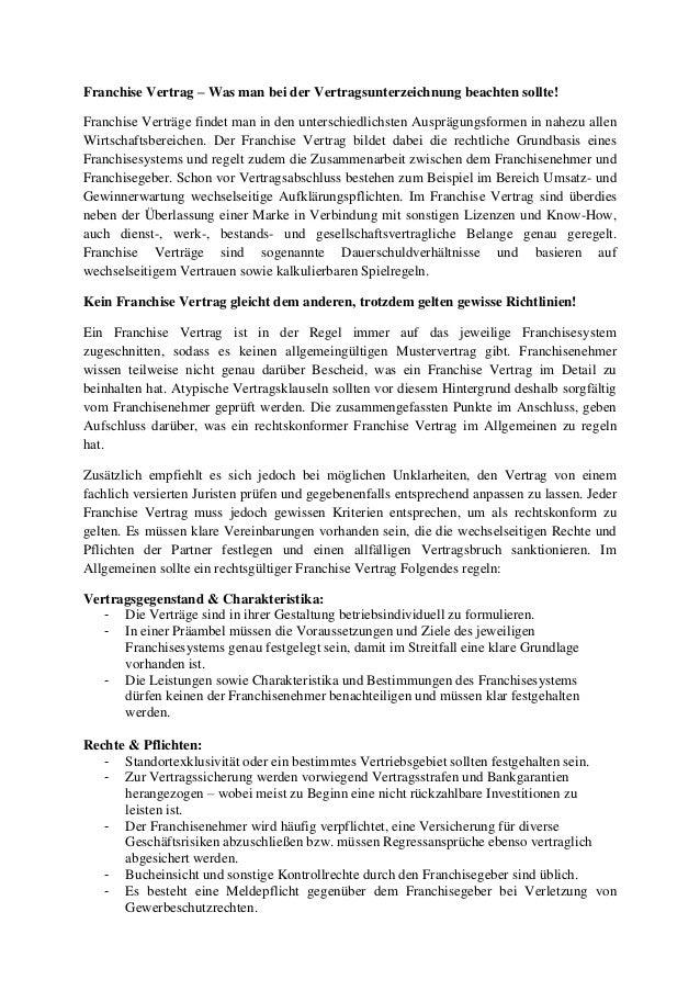 Franchise Vertrag – Was man bei der Vertragsunterzeichnung beachten sollte! Franchise Verträge findet man in den unterschi...