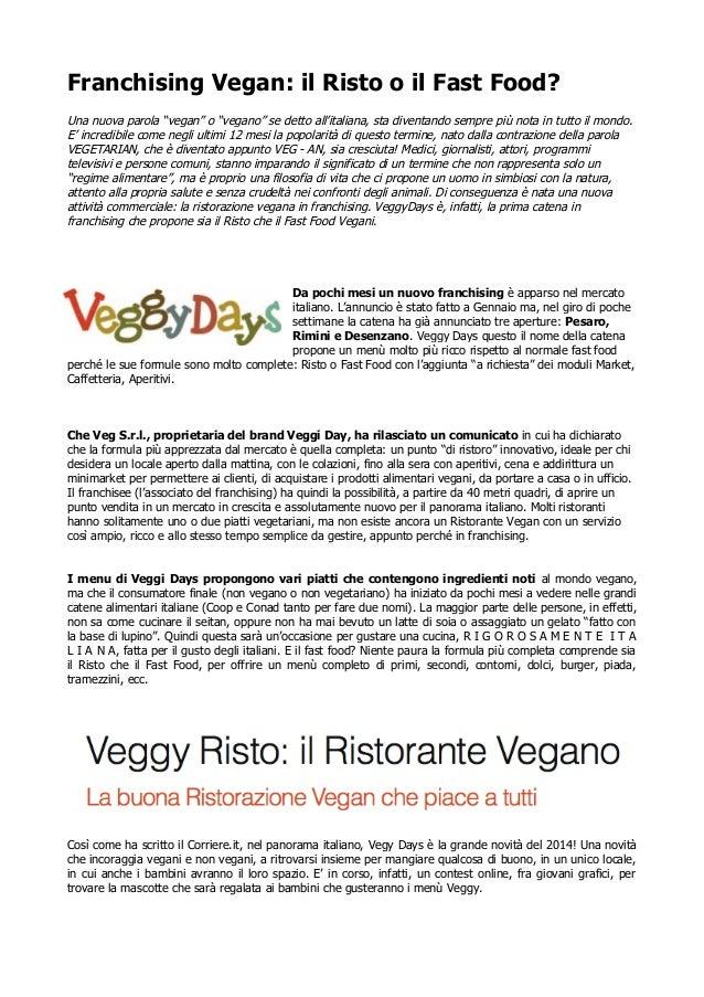 """Franchising Vegan: il Risto o il Fast Food? Una nuova parola """"vegan"""" o """"vegano"""" se detto all'italiana, sta diventando semp..."""