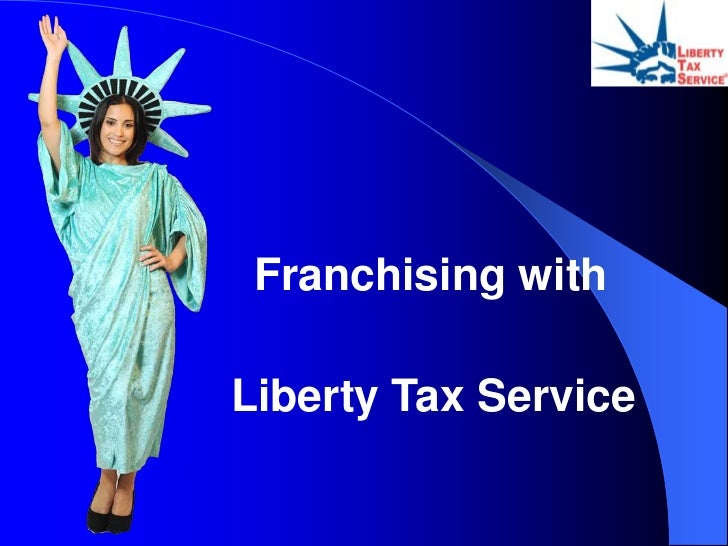 Franchising withLiberty Tax Service