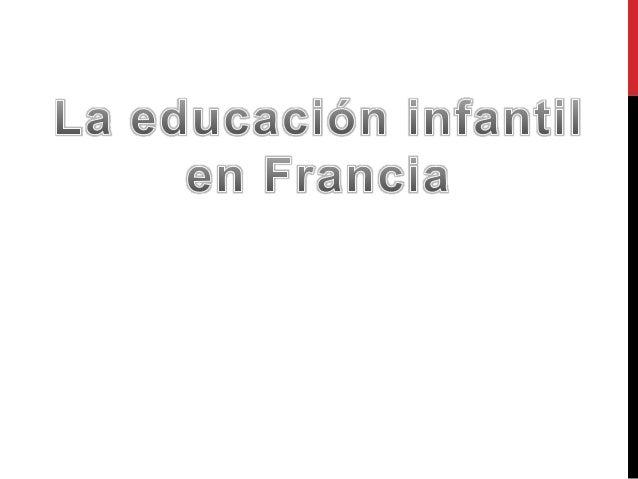 • Escuelas dominadas por la Iglesia Católica • A diferencia de Gran Bretaña, el Estado asume las responsabilidades de la e...