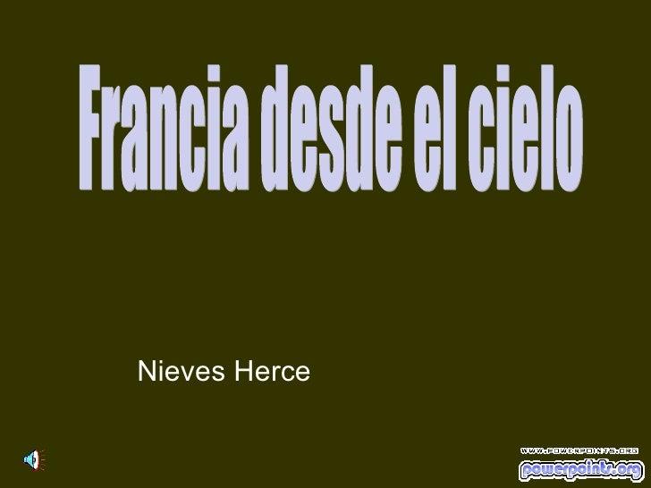 Francia desde el cielo Nieves Herce