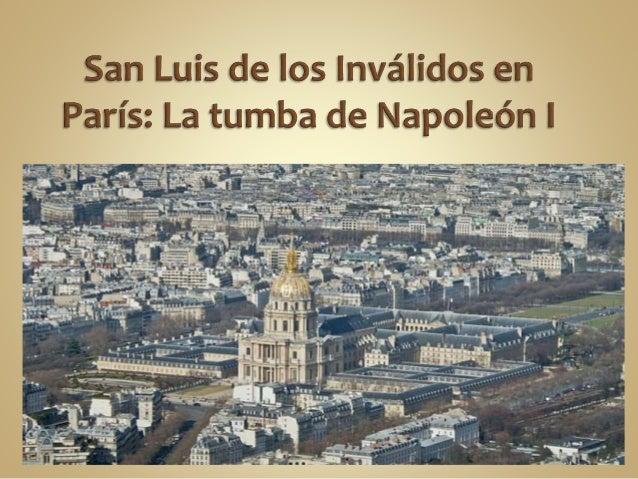  Luis XIV ordenando la construcción de Les Invalides