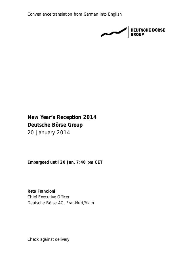 Convenience translation from German into English  New Year's Reception 2014 Deutsche Börse Group 20 January 2014  Embargoe...