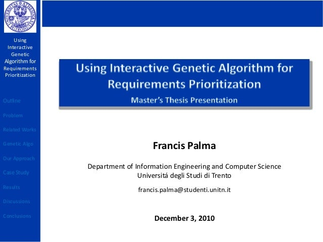 genetic algorithm matlab thesis Pratibha bajpai et al / indian journal of computer science and engineering vol 1 no 3 199-206 genetic algorithm – an approach to solve global optimization problems.