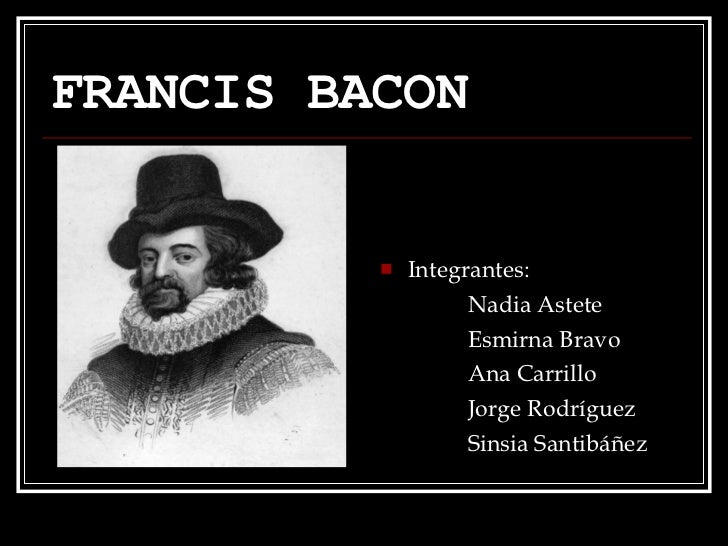 francis bacon of ambition One of my favourite essayists is francis bacon i have great respect for sir francis,1st the original francis bacon was a man of erudition, ambition.