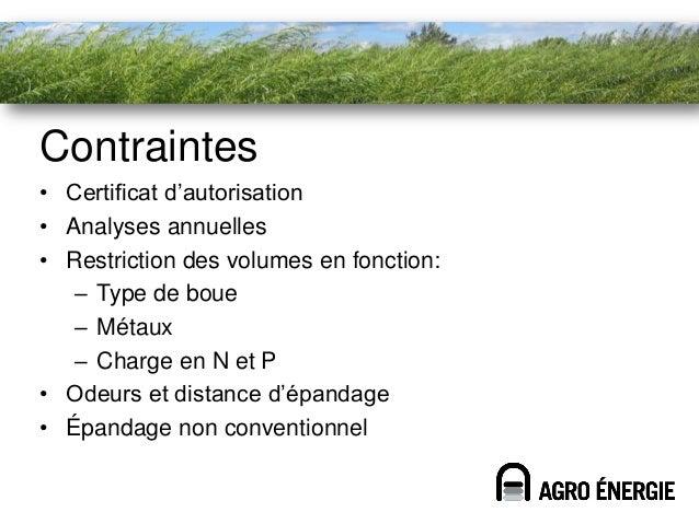 Différents types de boue• Étangs aérés : vidange à tous les 6-7 ans• Usine: production continue de boues• Boues d'origine ...