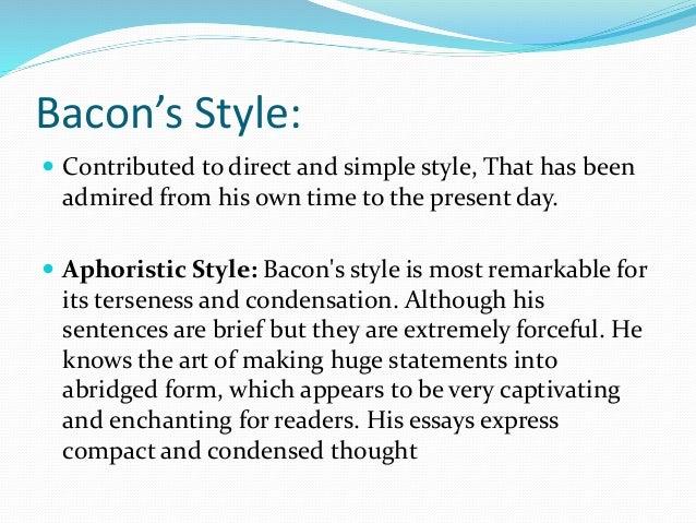 aphoristic style of bacon essays