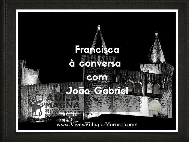 No final da Aula Magna Francisca esteve à conversa com João Gabriel. • Para além de um dia de formação e aprendizagem, tamb...