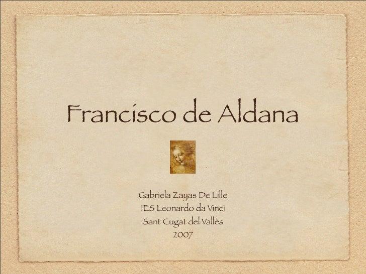 Francisco de Aldana       Gabriela Zayas De Lille       IES Leonardo da Vinci       Sant Cugat del Vallès               2007