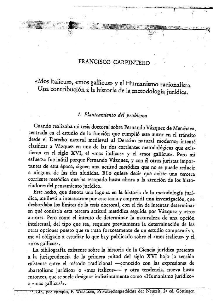 """Francisco carpintero:  """"Mos italicus"""", """"mos gallicus"""" y el humanismo racionalista. Una contribuición a la historia de la metodologia jurídica. Slide 2"""