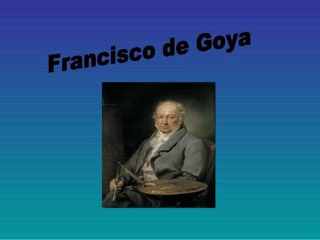(Francisco José de Goya y Lucientes; Fuendetodos, España, 1746 Burdeos, Francia, 1828) Pintor y grabador español. Goya fue...