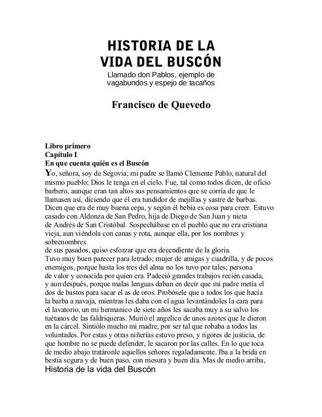 HISTORIA DE LA                  VIDA DEL BUSCÓN                     Llamado don Pablos, ejemplo de                     vag...