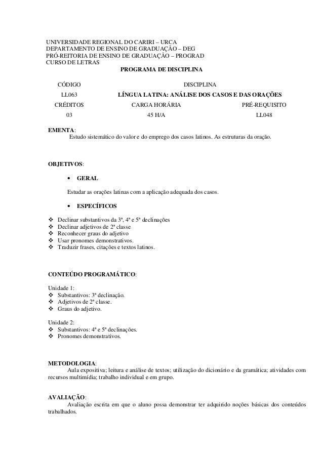 UNIVERSIDADE REGIONAL DO CARIRI – URCA DEPARTAMENTO DE ENSINO DE GRADUAÇÃO – DEG PRÓ-REITORIA DE ENSINO DE GRADUAÇÃO – PRO...
