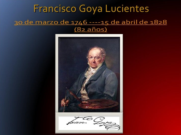 Francisco Goya Lucientes